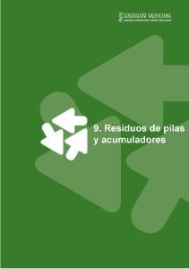9. RESIDUOS DE PILAS Y ACUMULADORES...1