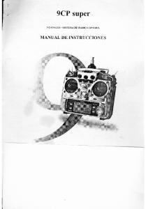 9CP super 9 CANALES - SISTEMA DE RADIO CONTROL MANUAL DE INSTRUCCIONES