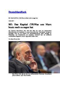 9)Was uns Marx heute noch zu sagen hat