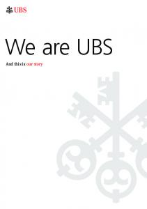a b We are UBS And this is our story