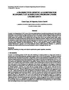 A BI-OBJECTIVE GENETIC ALGORITHM FOR ECONOMIC LOT SCHEDULING PROBLEM UNDER UNCERTAINTY