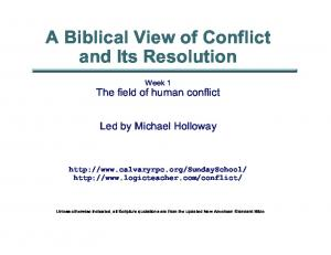 A Biblical View of Conflict and Its Resolution