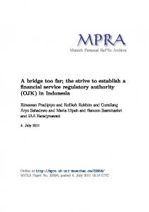 A bridge too far; the strive to establish a financial service regulatory authority (OJK) in Indonesia