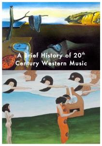 A Brief History of 20 Century Western Music