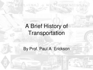 A Brief History of Transportation. By Prof. Paul A. Erickson