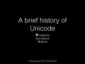 A brief history of Unicode