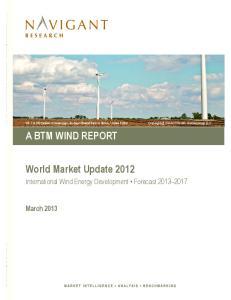 A BTM WIND REPORT. World Market Update 2012