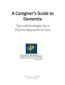 A Caregiver s Guide to Dementia