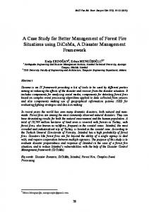A Case Study for Better Management of Forest Fire Situations using DiCoMa, A Disaster Management Framework