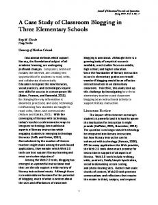 A Case Study of Classroom Blogging in Three Elementary Schools