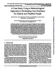 A Case Study Using a Methodological Approach to Developing User Interfaces for Elderly and Disabled People