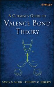 A CHEMIST S GUIDE TO VALENCE BOND THEORY