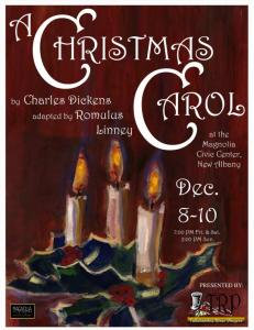 A Christmas Carol A Play in Two Acts Written by Charles Dickens; Adapted by Romulus Linney Produced Under License by Dramatist Play Service, Inc
