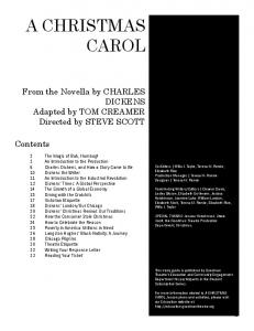 A CHRISTMAS CAROL. From the Novella by CHARLES DICKENS Adapted by TOM CREAMER Directed by STEVE SCOTT. Contents