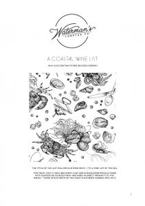 A COASTAL WINE LIST. (may also contain other delicious drinks) the style of this list follows our food menu it s a wine list of the sea