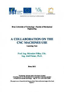 A COLLABORATION ON THE CNC MACHINES USE