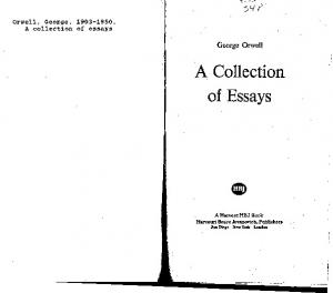 A Collection. of Essays. George Orwell. Orwell, George, A collection of essays
