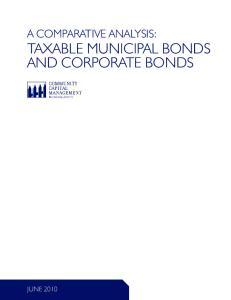 A COMPARATIVE ANALYSIS: TAXABLE MUNICIPAL BONDS AND CORPORATE BONDS