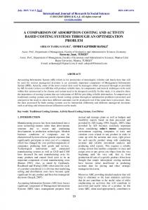 A COMPARISON OF ABSORPTION COSTING AND ACTIVITY BASED COSTING SYSTEMS THROUGH AN OPTIMIZATION PROBLEM