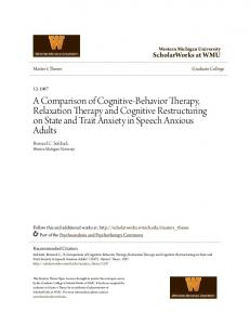 A Comparison of Cognitive-Behavior Therapy, Relaxation Therapy and Cognitive Restructuring on State and Trait Anxiety in Speech Anxious Adults