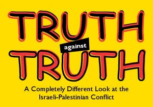 A Completely Different Look at the Israeli-Palestinian Conflict. against