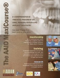 A COMPREHENSIVE TRAINING PROGRAM ON ORAL REHABILITATION AND IMPLANT DENTISTRY