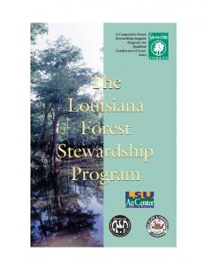 A Cooperative Forest Stewardship Support Program for Qualified Landowners of Louisiana. The Louisiana Forest Stewardship Program