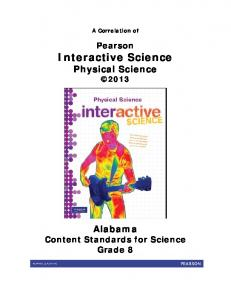 A Correlation of. Pearson Interactive Science Physical Science Alabama Content Standards for Science Grade 8