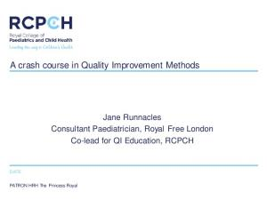 A crash course in Quality Improvement Methods