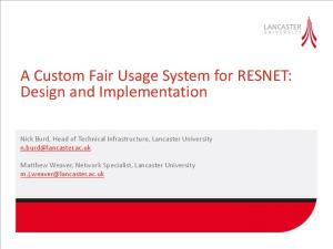A Custom Fair Usage System for RESNET: Design and Implementation