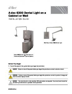 A-dec 6300 Dental Light on a Cabinet or Wall INSTALLATION GUIDE