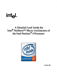 A Detailed Look Inside the Intel NetBurst Micro-Architecture of the Intel Pentium 4 Processor