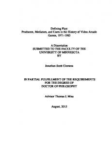 A Dissertation SUBMITTED TO THE FACULTY OF THE UNIVERSITY OF MINNESOTA BY. Jonathan Scott Clemens