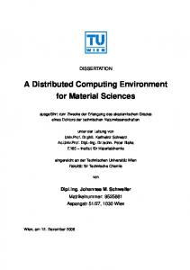 A Distributed Computing Environment for Material Sciences