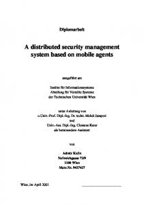 A distributed security management system based on mobile agents