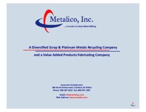 A Diversified Scrap & Platinum Metals Recycling Company