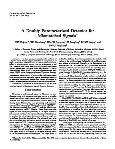 A Doubly Parameterized Detector for Mismatched Signals