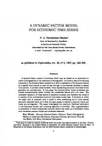 A DYNAMIC FACTOR MODEL FOR ECONOMIC TIME SERIES