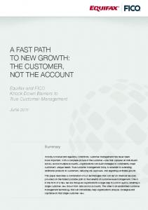 A FAST PATH TO NEW GROWTH: THE CUSTOMER, NOT THE ACCOUNT