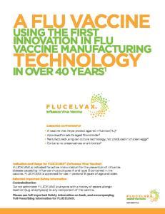 A FLU VACCINE TECHNOLOGY