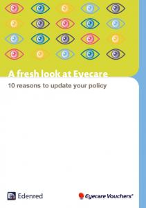 A fresh look at Eyecare. 10 reasons to update your policy