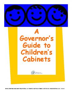 A Governor s Guide to Children s Cabinets