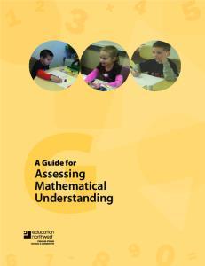 A Guide for. Assessing Mathematical Understanding