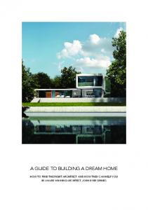 A GUIDE TO BUILDING A DREAM HOME HOW TO FIND THE RIGHT ARCHITECT AND HOW THEY CAN HELP YOU BY AWARD WINNING ARCHITECT, JOHN DYER GRIMES