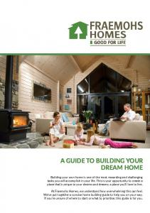 A GUIDE TO BUILDING YOUR DREAM HOME