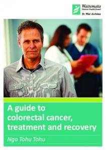 A guide to colorectal cancer, treatment and recovery