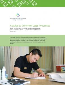 A Guide to Common Legal Processes for Alberta Physiotherapists