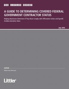 A GUIDE TO DETERMINING COVERED FEDERAL GOVERNMENT CONTRACTOR STATUS