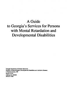 A Guide to Georgia s Services for Persons with Mental Retardation and Developmental Disabilities