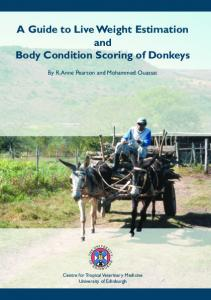 A Guide to Live Weight Estimation and Body Condition Scoring of Donkeys